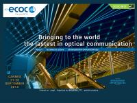 ECOC is the largest conference on optical communication in Europe, and one of the most prestigious and long-standing events in this field. ECOC 2014 will be the 40th edition, showing the unbroken attractiveness of this conference.